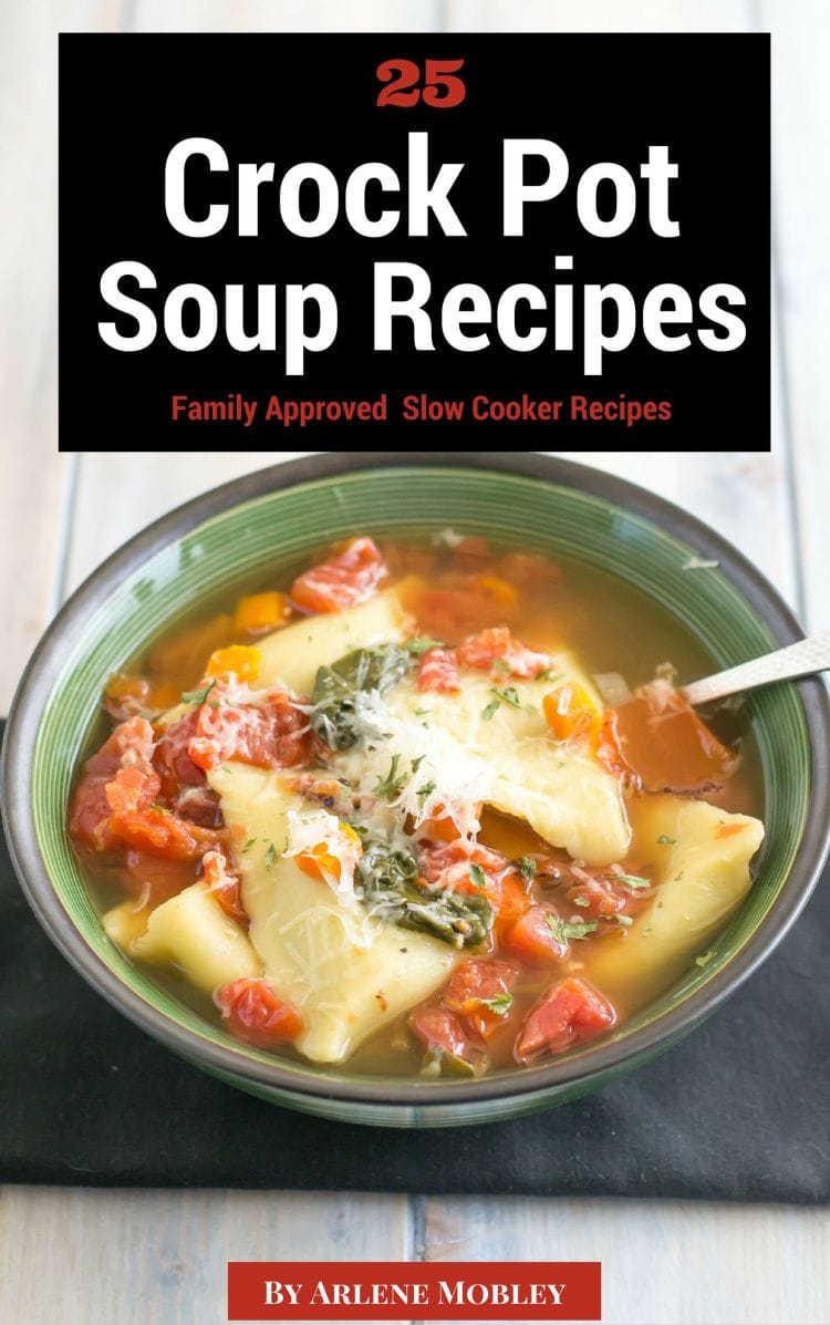 25 Crock Pot Soup Recipes eBook is available on kindle via flouronmyface.com