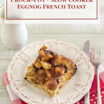 Crock-Pot® Slow Cooker Eggnog French Toast recipe is perfect for Christmas morning via flouronmyface.com #ad #crockpotrecipes