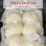 Freezer Meals-Pizza Dough