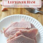 Recipes That Use Leftover Ham