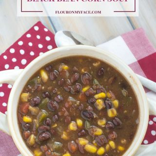 Crock Pot Black Bean Corn Soup recipe via flouronmyface.com