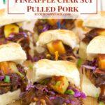 Crock Pot Pineapple Char Sui Pulled Pork