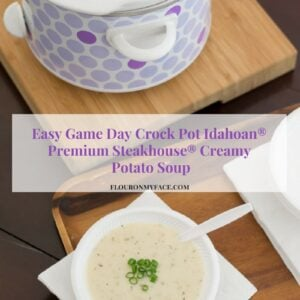 Easy Game Day Crock Pot Creamy Potato Soup recipe via flouronmyface.com #ad #IdahoanSteakhouseSoups @IdahoanFoods