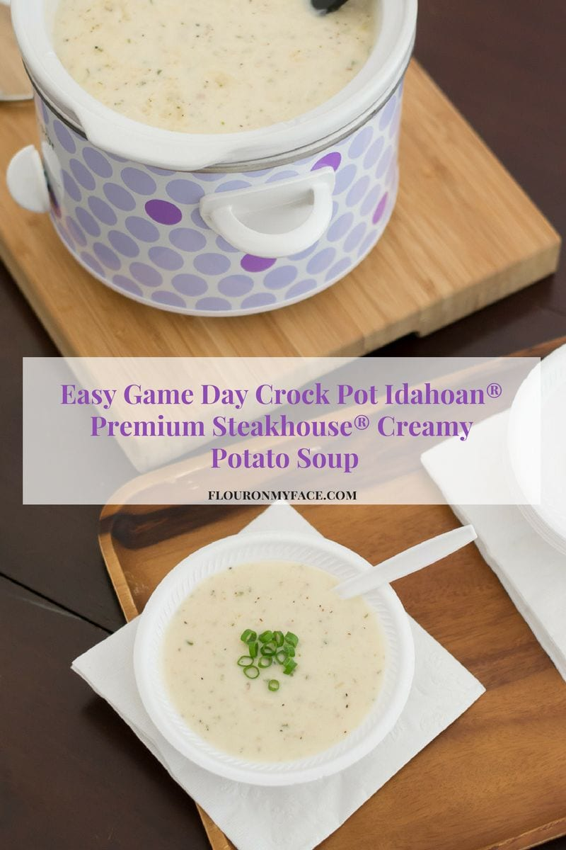Easy Game Day Crock Pot Creamy Potato Soup recipe via flouronmyface.com #ad #IdahoanSteakhouseSoups @IdahoanFoods