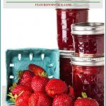 How To Make Strawberry Jam and Exciting News!