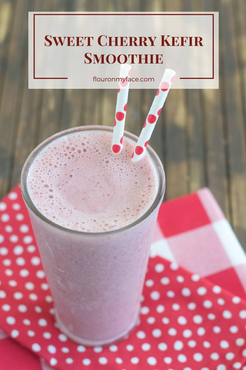 Sweet Cherry Kefir Smoothie recipe via flouronmyface.com