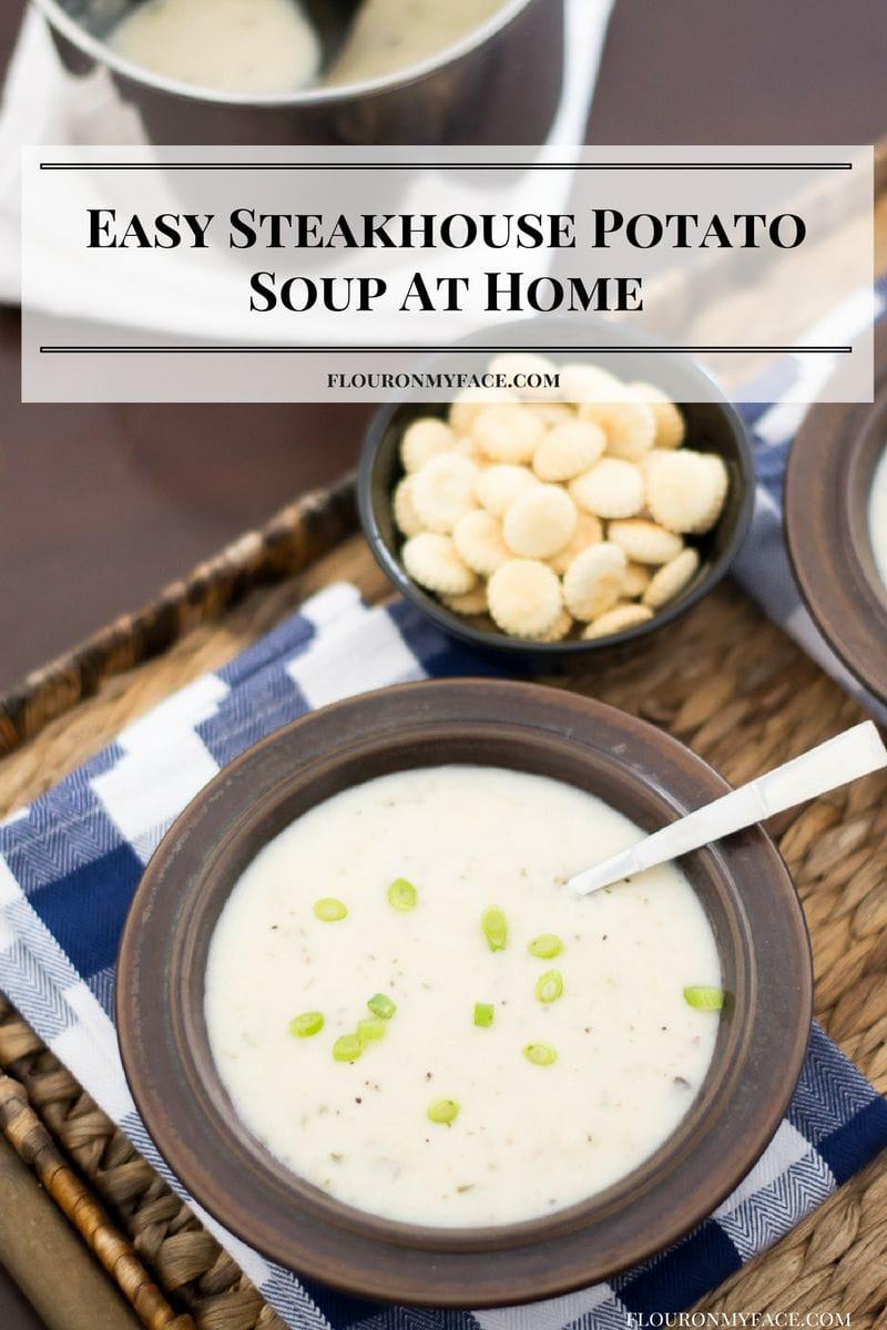 Easy steakhouse Potato Soup made at home via flouronmyface.com #ad