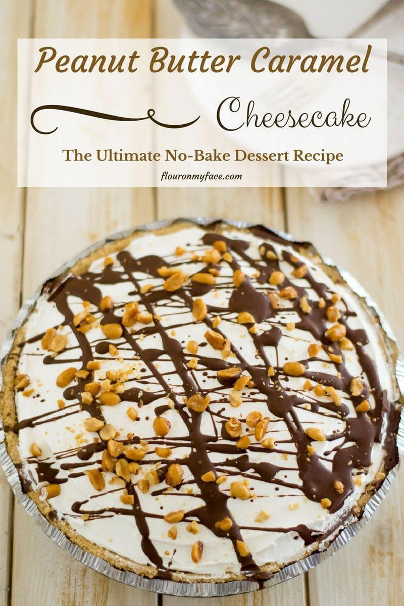No-Bake Peanut Butter Cheesecake Pie recipe made with homemade caramel
