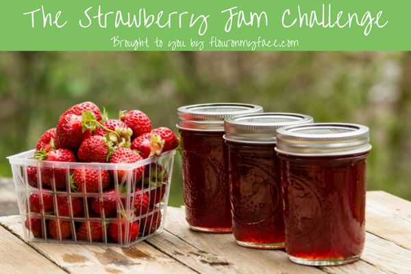 Join the Strawberry Jam Challenge! via flouronmyface.com