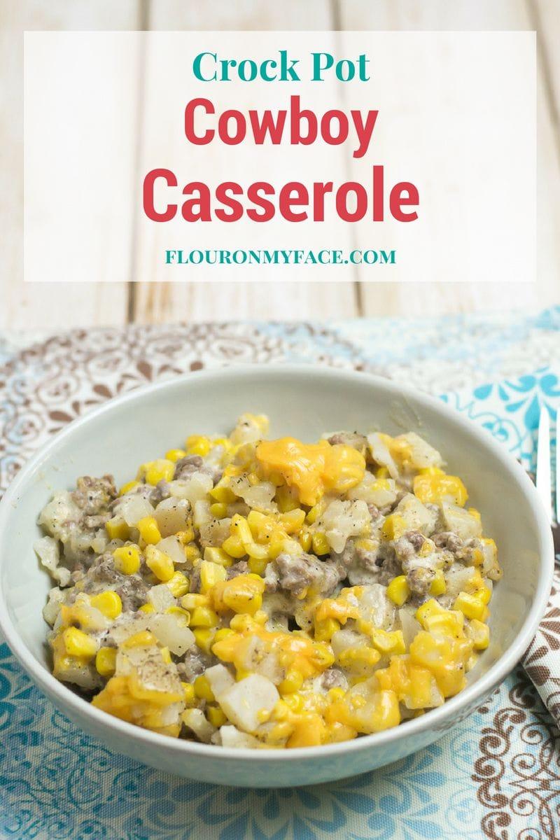 Crock Pot Slow Cooker Cowboy Casserole recipe via flouronmyface.com