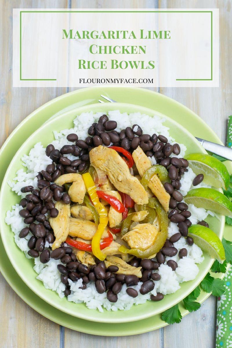 Margarita Lime Chicken Rice Bowls via flouronmyface.com