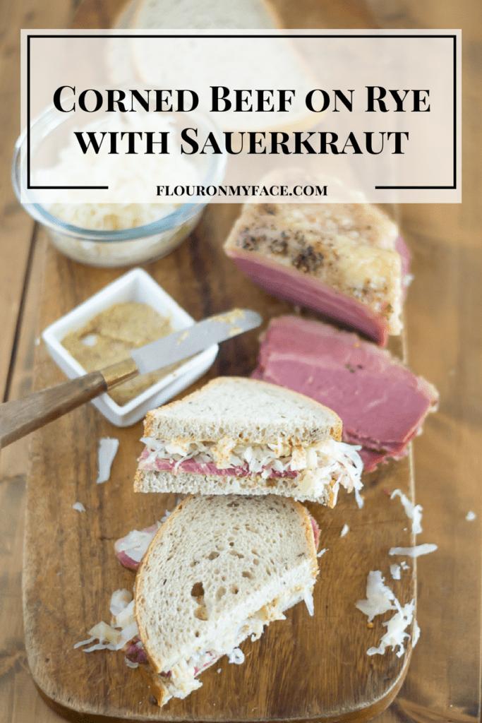 Corned Beef on Rye with Sauerkraut via flouronmyface.com