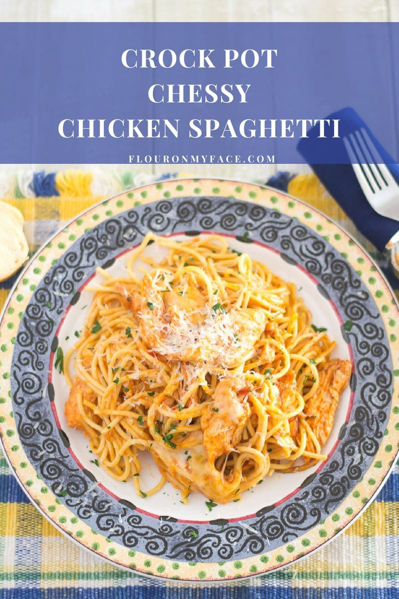 Crock Pot Cheesy Chicken Spaghetti recipe via flouronmyface.com