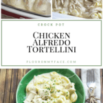 Crock Pot Creamy Chicken Alfredo Tortellini