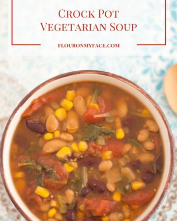 Crock Pot Vegetarian Soup recipe via flouronmyface.com