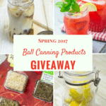 New Ball Canning Products and Giveaway