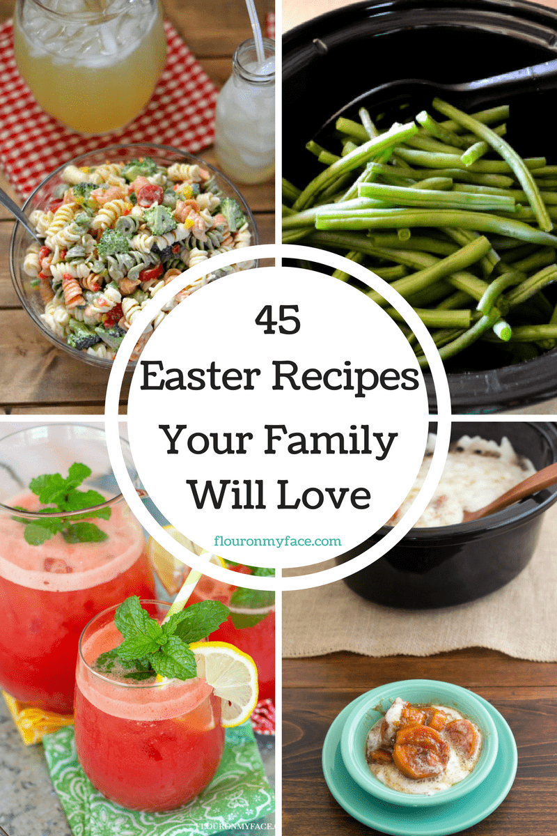 45 Easter Recipes Your Family Will Love