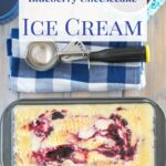 Blueberry Cheesecake Ice Cream #SundaySupper #JuneDairyMonth