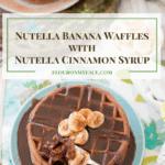 Nutella Banana Waffles #FoodBlogGenius