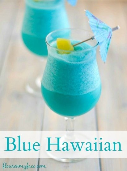 Blue cocktail  Blue Hawaiian Cocktail - Flour On My Face
