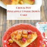 Crock Pot Pineapple Upside Down Cake