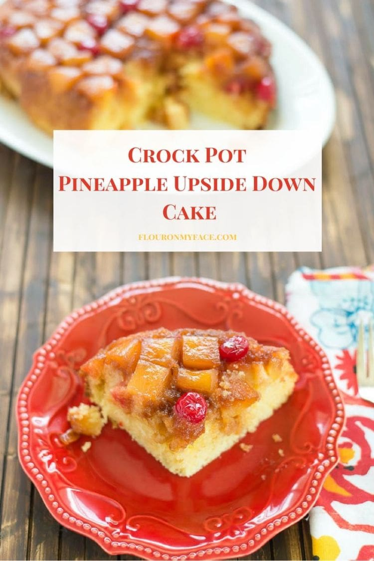 Crock Pot Pineapple Upside Down Cake is an easy to make dump and go crock pot dessert recipe that looks beautiful when plated.