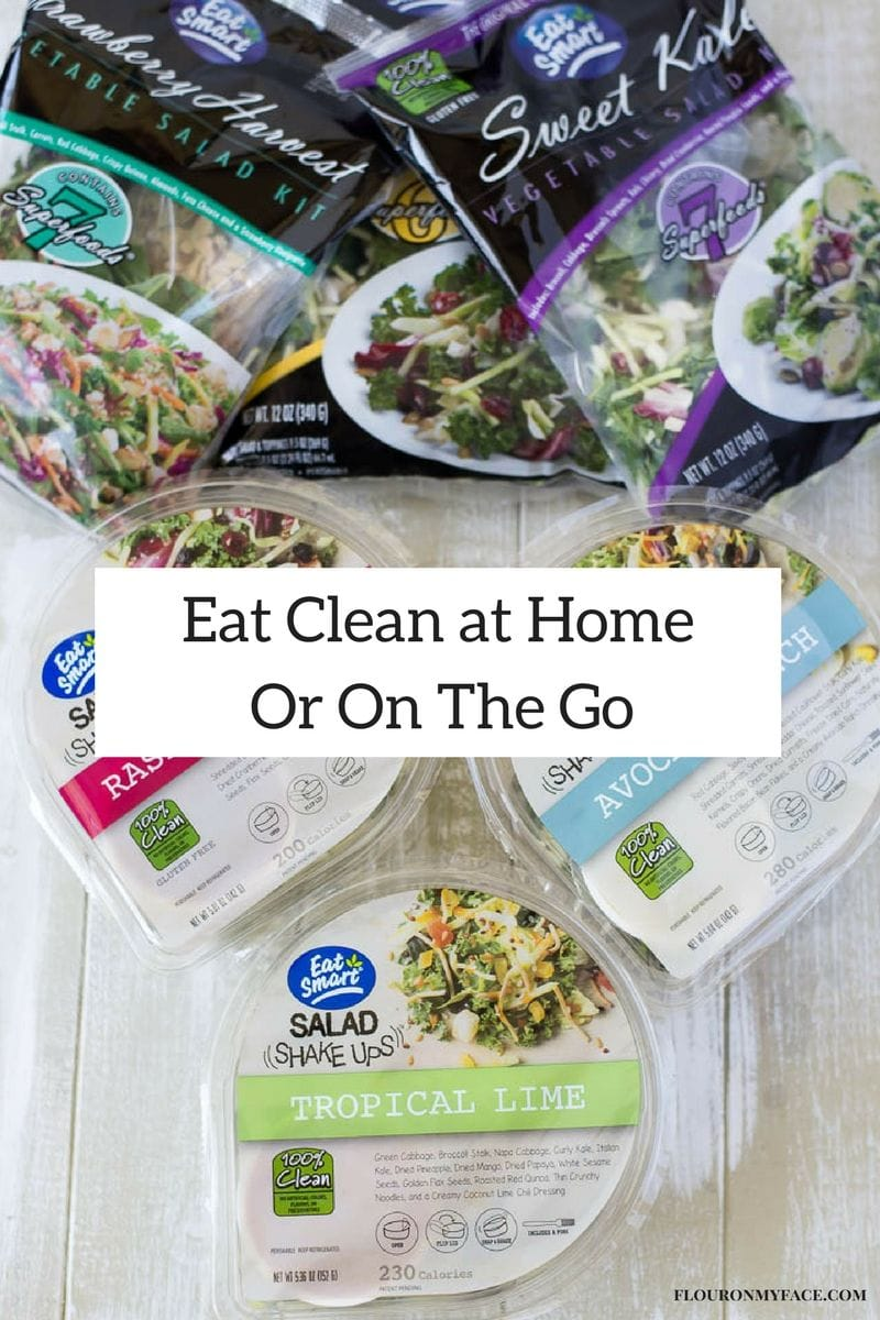 Eat Clean at Home or On The Go with Eat Smart Salads #ad