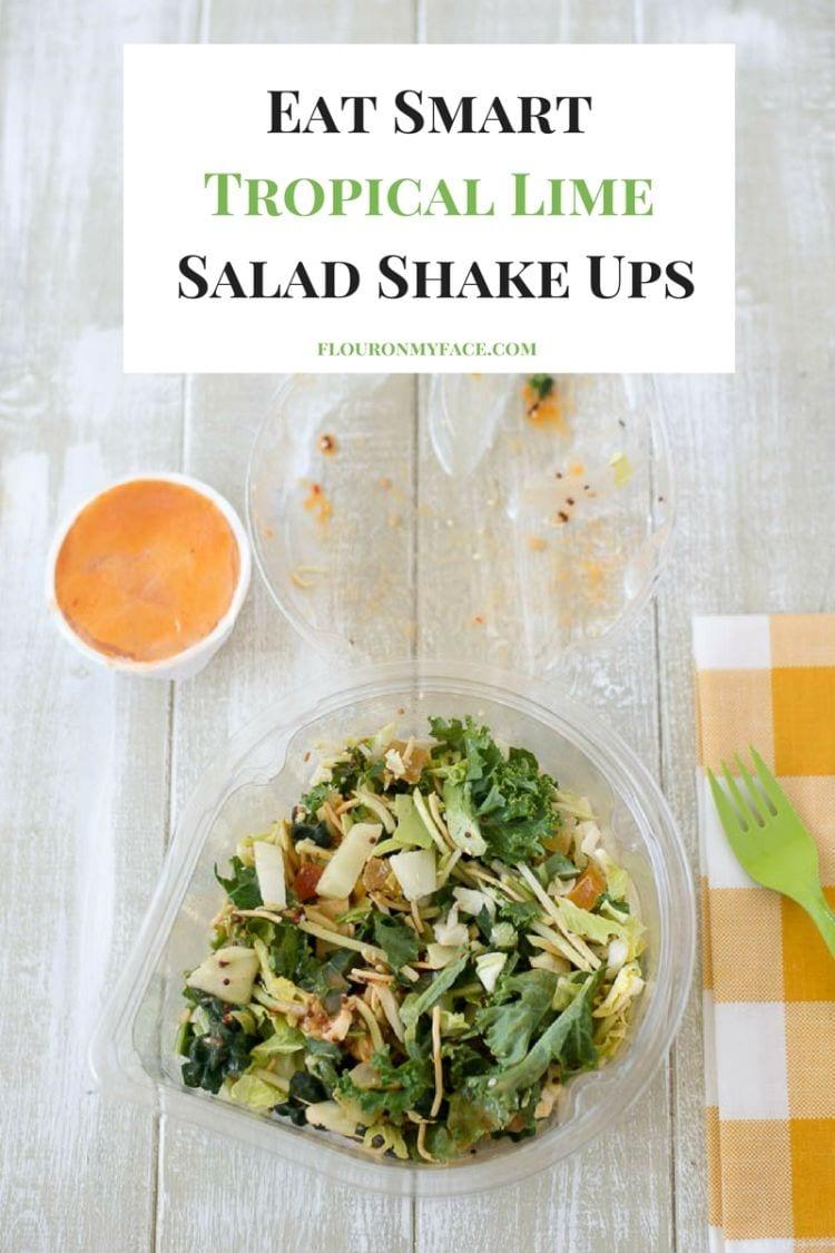 Eat Smart Tropical Lime Salad Shake Ups #ad