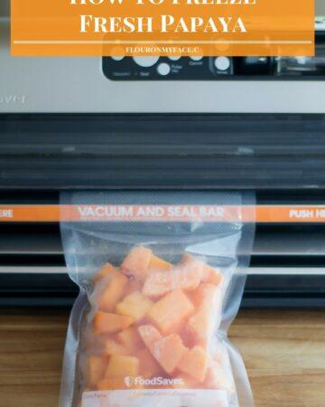 How To Freeze Fresh Papaya via flouronmyface.com