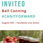 Can It Forward Day 2017 #BallCanning #CanItForward