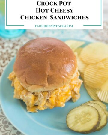 Crock Pot Hot Cheesy Chicken Sandwiches recipe via flouronmyface.com