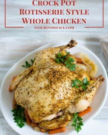 Crock Pot Rotisserie Style Chicken via flouronmyface.com