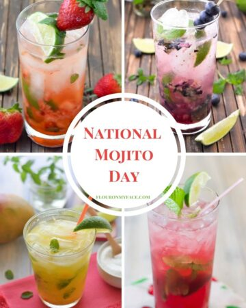 National Mojito Day - celebrate this cocktail holiday with one of these fruity Mojito recipe via flouronmyface.com