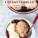 Old Fashioned Cherry Cobbler with Video