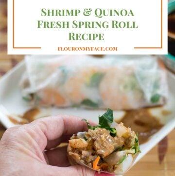 Shrimp Quinoa Fresh Spring Rolls recipe via flouronmyface.com #ad