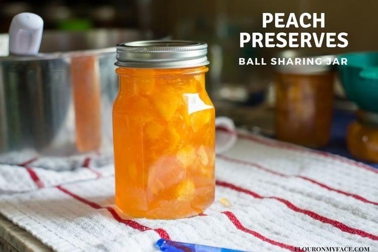 Homemade Peach Preserves in the new BALL Canning Sharing Jar via flouronmyface.com