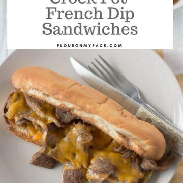Easy 3 ingredient Crock Pot French Dip Sandwiches via flouronmyface.com