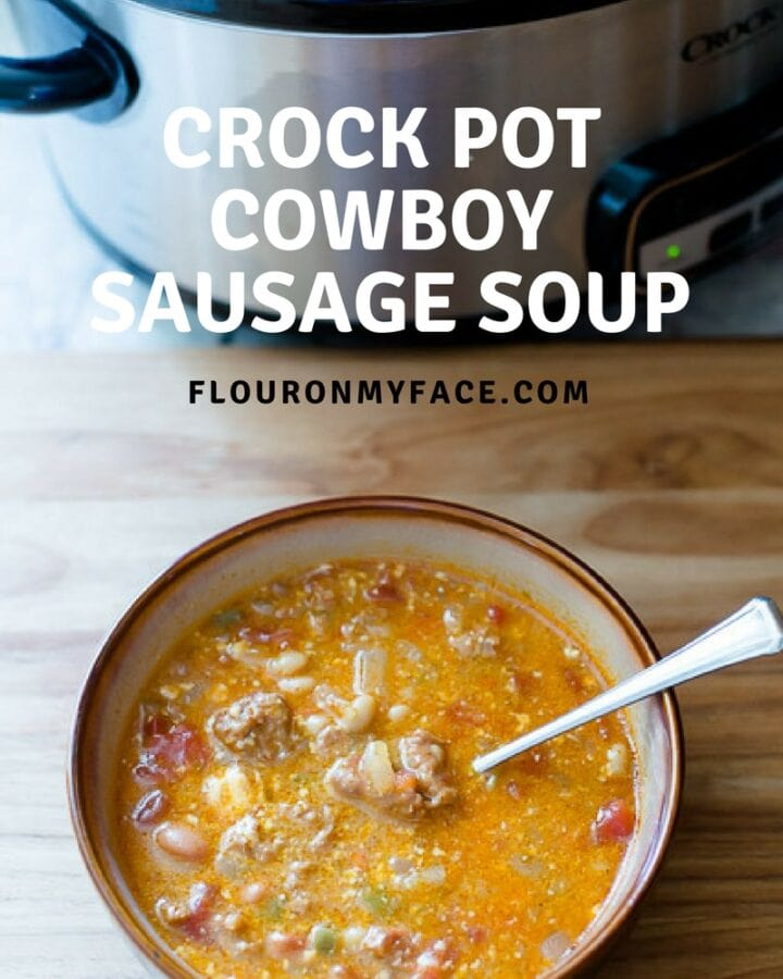 Crock Pot Spicy Cowboy Sausage Soup recipe via flouronmyface.com