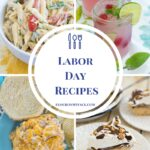 35+ Labor Day Recipes