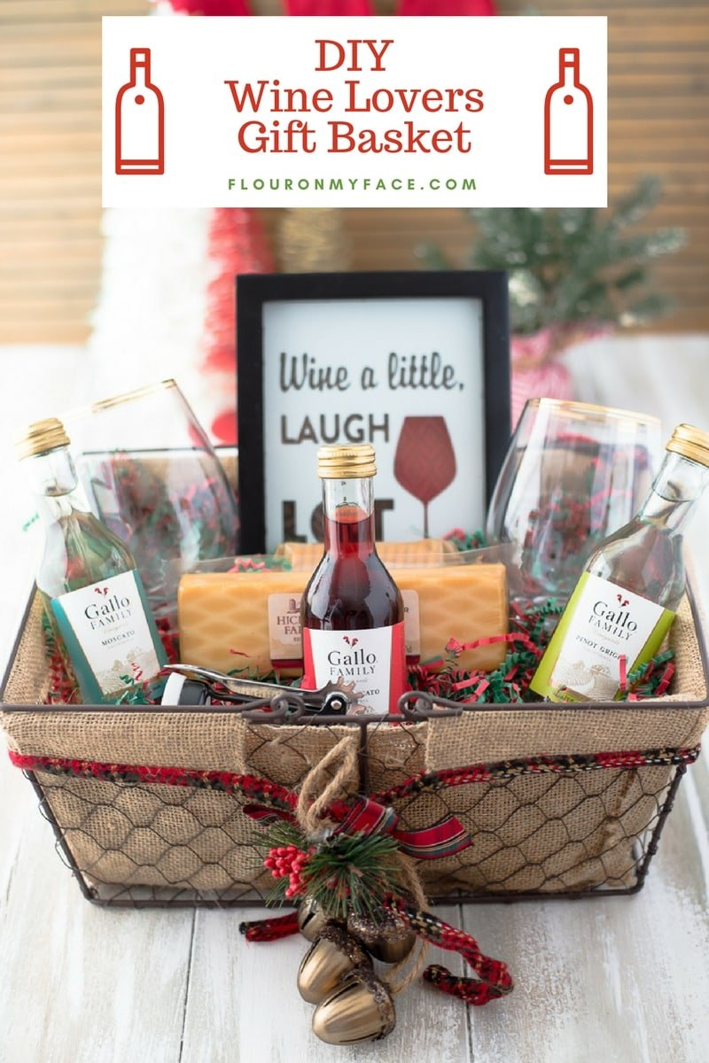 Christmas Gift Baskets Ideas.Diy Wine Gift Basket Ideas Flour On My Face