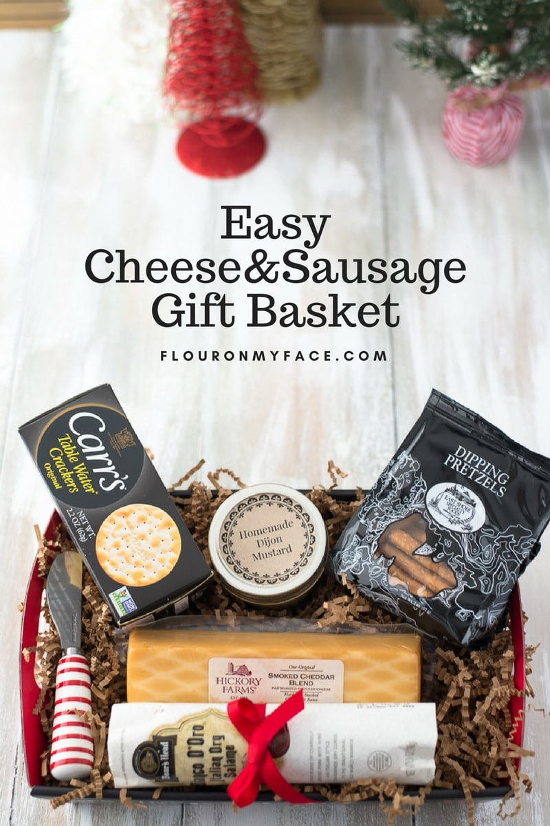 Easy Cheese and Sausage Gift Basket - Flour On My Face