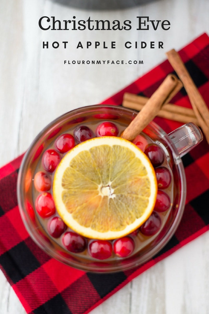 Christmas Eve Hot Apple Cider Wassail recipe for Christmas Eve.