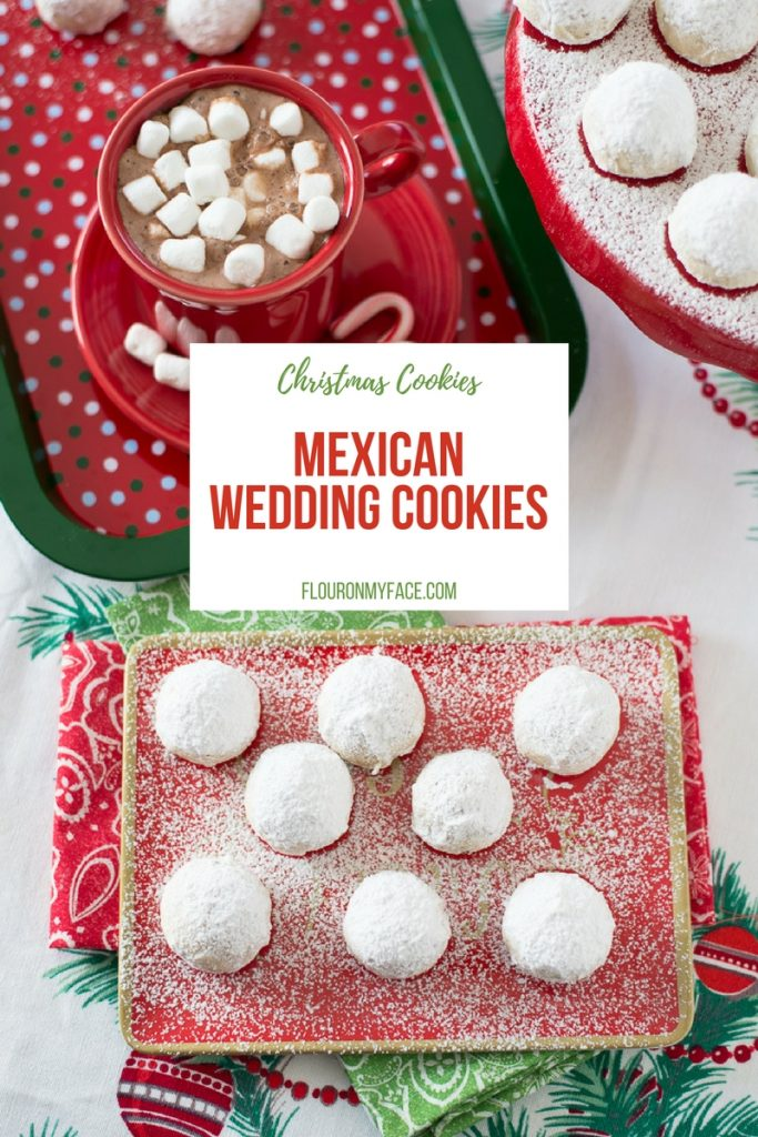 Favorite Christmas Cookie recipe Mexican Wedding Cookies melt in your mouth.