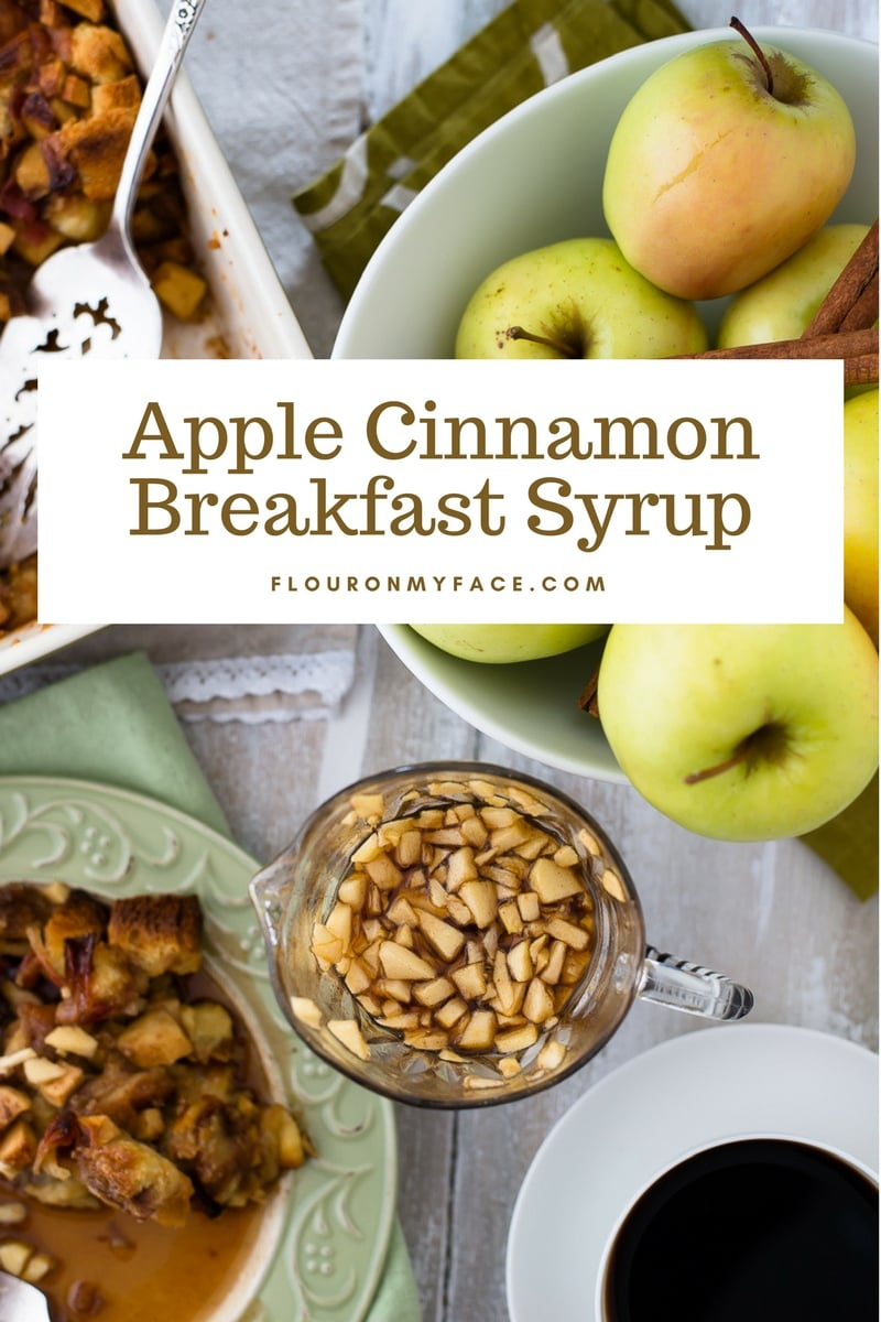 Apple Cinnamon Breakfast Syrup served with Apple Cinnamon Bacon Breakfast Casserole recipe.