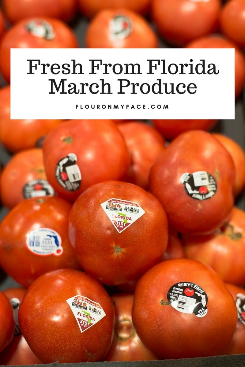 Fresh From Florida vine ripened tomatoes are in season during March