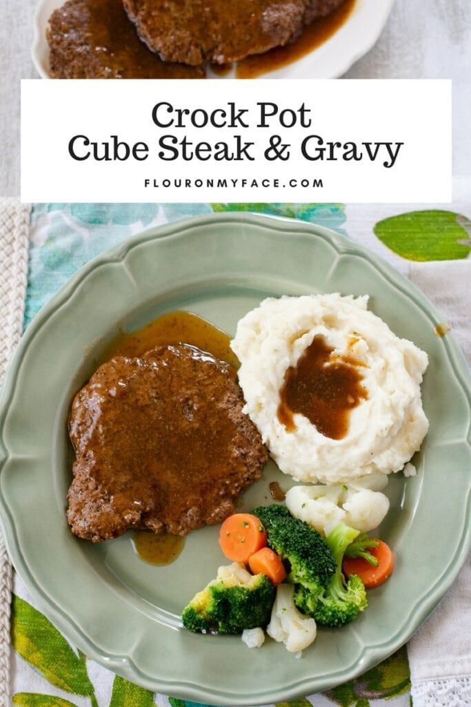 Comfort food Crock Pot Cube Steak with gravy recipe