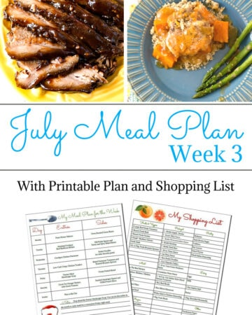 Flour On My Face July Weekly Meal Plan Week 3 is packed full of easy recipes for your menu planning.