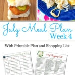 Flour On My Face July Weekly Meal Plan 4 with Printables