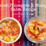 Chunky Mango Pineapple Salsa a summer time salsa recipe everyone will enjoy.
