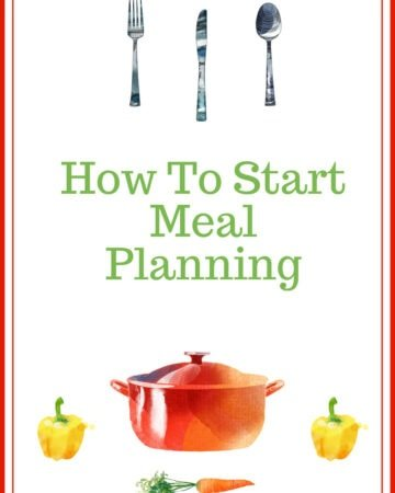 How To Start Meal Planning and a new weekly meal planning featured image
